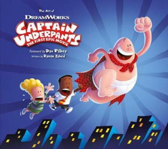 the art of captain underpants the first epic movie by ramin zahed