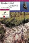 Guidance & God's Will: 11 Studies by Joan Stark, Tom Stark (Paperback, 2000)
