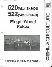 Gehl Agriculture 520 522 Finger Wheel Rakes Operators Manual