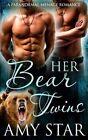 Her Bear Twins by Amy Star (Paperback / softback, 2016)