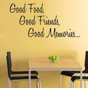 Kitchen Wall Sticker Good Friends Good Food Quote Decal Art Cafe