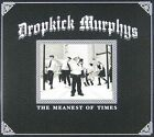 Meanest Of Times 0075597997057 By Dropkick Murphys CD