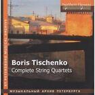 Boris Tischenko: Complete String Quartets (CD, Sep-2011, 3 Discs, Northern Flowers)