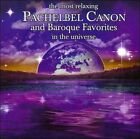 The Most Relaxing Pachelbel Canon and Baroque Favorites in the Universe (CD, Mar-2009, 2 Discs, Denon Records)