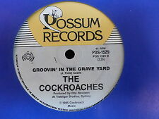 THE COCKROACHES My whole world's fallin down Groovin in the grave yard POS1529