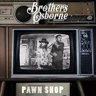Pawn Shop by Brothers Osborne (CD, Jan-2016, EMI)