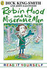 Robin Hood and His Miserable Men by Dick King-Smith (Paperback, 1998)