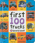 First 100 Trucks by Roger Priddy (Board book)