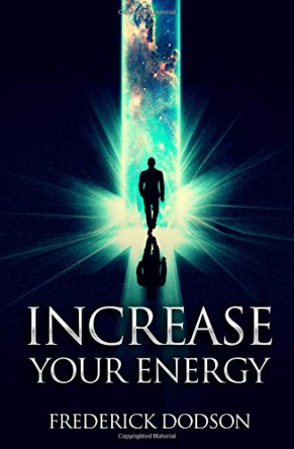 Dodson Frederick-Increase Your Energy (US IMPORT) BOOK NEW