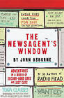 The Newsagent's Window: Adventures in a World of Second-Hand Cars and Lost Cats by John Osborne (Paperback, 2011)