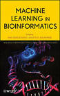 Machine Learning in Bioinformatics by Jagath C. Rajapakse, Yanqing Zhang (Hardback, 2008)