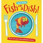 Fish on a Dish! by Jack Tickle (Novelty book, 2015)