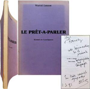 Le Prêt-à-parler Essai Et Lexiques 1978 Marcel Laurent Envoi André Hornez