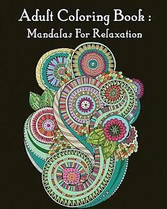 Adult Coloring Book Mandalas For Relaxation Mandala