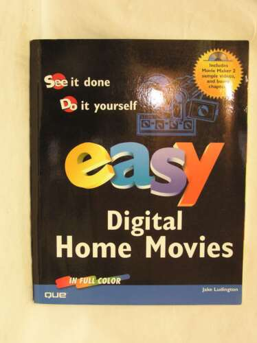 1 of 1 - Easy Digital Home Movies, Ludington, Jake, Very Good Book