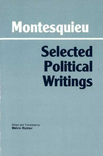 Selected Political Writings, Paperback by Montesquieu, Charles de Secondat, b...