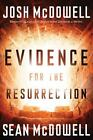 Evidence for the Resurrection by Sean McDowell and Josh McDowell (2009, Hardcover)
