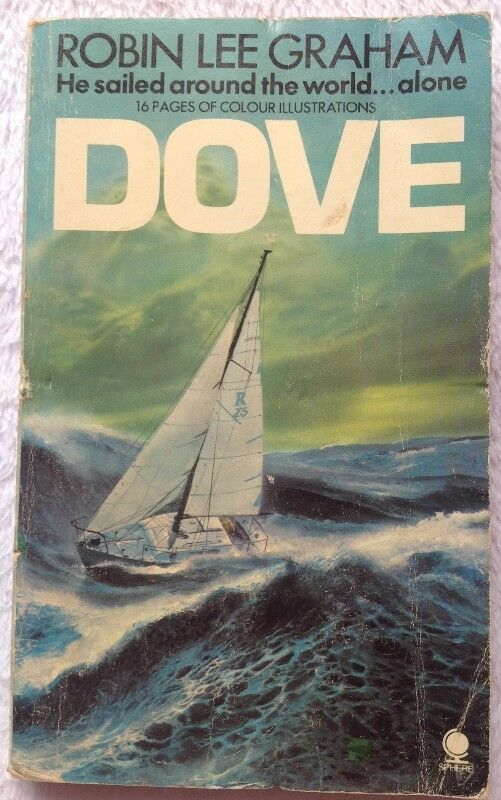 DOVE (2 books available) - He sailed around the world   alone - Robin Lee  Graham - softcover | Other | Gumtree Classifieds South Africa | 202830705