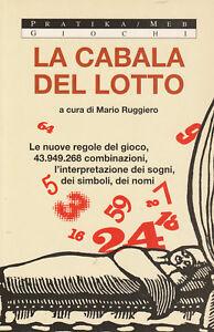 LA-CABALA-DEL-LOTTO-sogni-e-simboli-di-Mario-Ruggiero-Pratika-MEB-editore