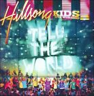 Tell the World by Hillsong Kids (CD, May-2010, Sony CMG)