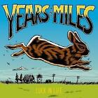 Luck In Life von Years And Miles (2015)