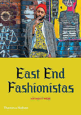 1 of 1 - Good, East End Fashionistas, Anthony Webb, Book