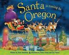 Santa Is Coming to Oregon by Steve Smallman (Hardback, 2013)
