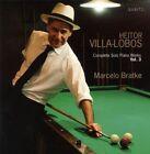 Complete Solo Piano Works Vol.3 von Marcelo Bratke (2013)