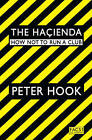 The Hacienda: How Not to Run a Club by Peter Hook (Paperback, 2010)