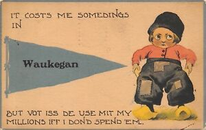 034-It-Costs-Me-Somedings-034-in-Waukegan-Illinois-But-What-Use-my-Millions-1914-PC