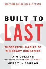 HarperBusiness Essentials: Built to Last : Successful Habits of Visionary Companies by Jim Collins and Jerry I. Porras (2004, Paperback)