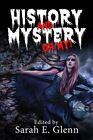 History and Mystery, Oh My! by Edith Maxwell (Paperback, 2015)