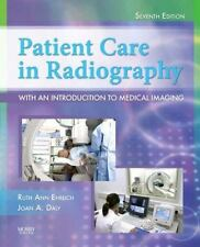 Patient Care in Radiography : With an Introduction to Medical Imaging by Ruth A…
