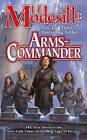 Arms-Commander by L. E. Modesitt (Paperback, 2011)