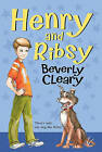 Henry and Ribsy by Beverly Cleary (Paperback / softback)