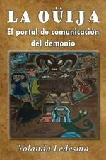 La Ouija. el Portal de Comunicacion Del Demonio: La Ouija : El Portal de...
