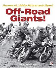 Off-Road Giants!: Heroes of 1960s Motorcycle Sport, Westlake, Andy