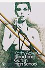 Blood and Guts in High School by Kathy Acker (Paperback, 2017)