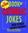 The Second Book of Catholic Jokes by Tom Sheridan (Paperback / softback)