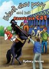 Edgar Allan Pony and the Racetrack Cat: A Story for Young and Not-So-Young People by Sydney Brobst (Paperback / softback, 2014)