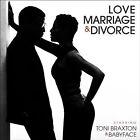 Love, Marriage & Divorce by Toni Braxton/Babyface (CD, Feb-2014, Motown)
