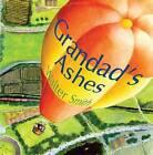 Grandad's Ashes by Walter Smith (Hardback, 2007)