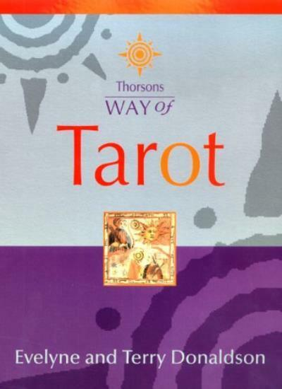 Thorsons Way of - Tarot By Evelyne Herbin, Terry Donaldson
