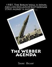 The Webber Agenda by Shane Briant (2013, Paperback)