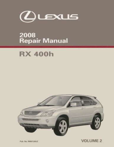 2008 Lexus RX 400h Shop Service Repair Manual Volume 2 Only