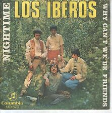 """LOS IBEROS 7""""PS Spain 1969 Why can't we be friends"""