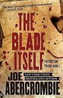 The Blade Itself by Joe Abercrombie (CD-Audio, 2015)