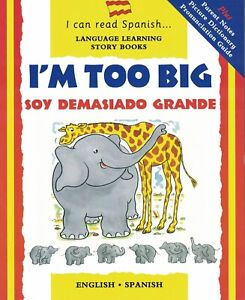 Details about CHILDREN'S LANGUAGE LEARNING BOOK: I CAN READ SPANISH - I'M  TOO BIG (5+ YRS)