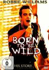 Born to be Wild von Robbie Williams (2009)
