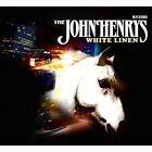 White Linen by The John Henrys (Vinyl, Nov-2010, Linus Entertainment)